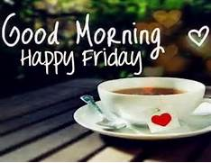 Good Morning Happy Friday With Coffee Pictures  Photos  and Images for      Good Morning Happy Friday Images