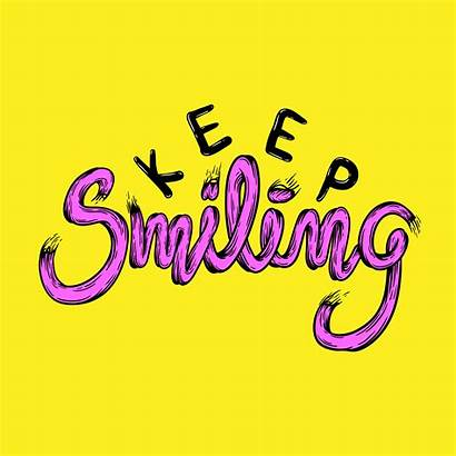 Keep Smiling Vector Phrase Quotes Illustration Setback