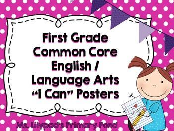 """Common Core """"i Can"""" Statements Posters For First Grade {englishlanguage Arts}  Common Core"""