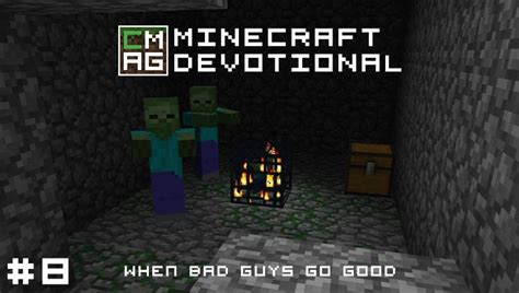 minecraft bad guys go devotional
