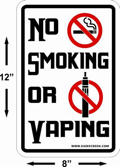 Vaping Smoking Sign Signs X8 Screen