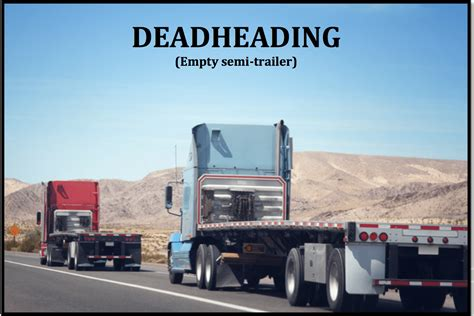 deadheading refers to what is deadheading trucker terms easy explanations