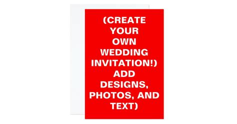 Create Your Own Wedding Invitations Zazzle