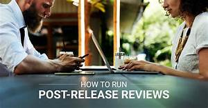 How To Run Post-release Reviews
