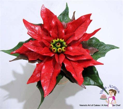 poinsettia flower gum paste poinsettia tutorial sugar flower tutorials veena azmanov