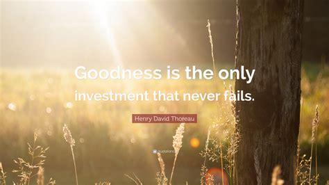 henry david thoreau quote goodness