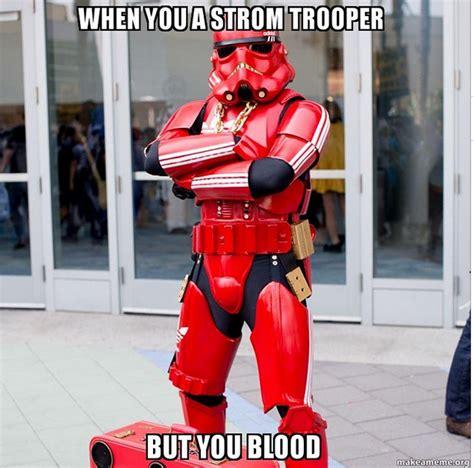 Blood Gang Memes - all eyez on memes obama s sotu amber rose iggy vs hiphopwired gangsta stormtroopers hiphopdx