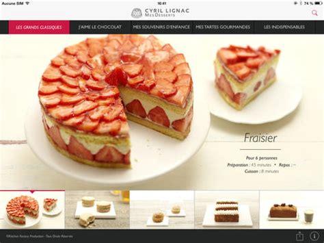 cyril lignac livre de cuisine cyril lignac des desserts un peu amers sur l app store m 224 j igeneration