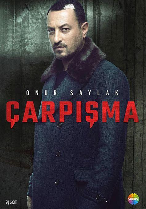 crash tv series carpisma turkish drama