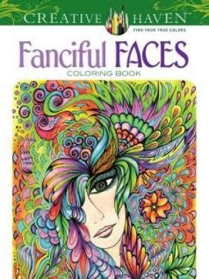 Creative Haven Fanciful Faces Coloring Book : Miryam