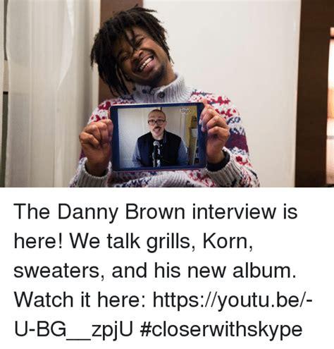 25+ Best Memes About Danny Brown  Danny Brown Memes