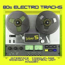 Two things made this tape stand out from other compilations at the time. 80s Electro Tracks, Volume 5 by Various Artists Buy and Download