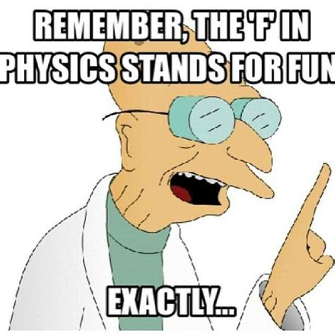 Funny Physics Memes - diploma plus net integrated math iib