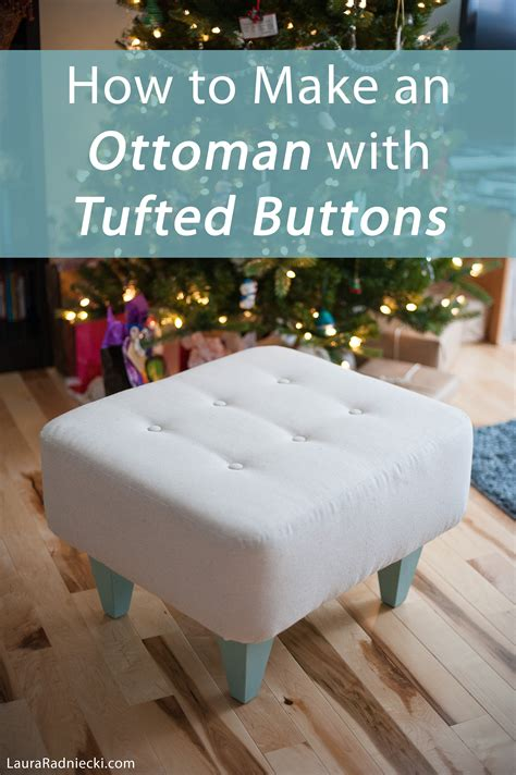 how to make an ottoman diy ottoman with tufted buttons tutorial how to make an