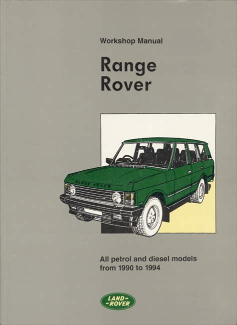 automotive service manuals 1989 land rover range rover free book repair manuals front cover range rover range rover repair manual 1990 1994 bentley publishers repair