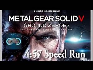 Metal Gear Solid V: Ground Zeroes 4:57 Speed Run - YouTube