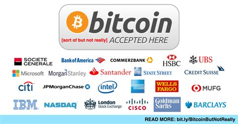 companies that use bitcoin top global banks and tech companies can no longer ignore