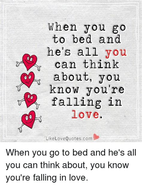 Falling In Love Memes - when you go to bed and he s all you can think about you know you re falling in love like love