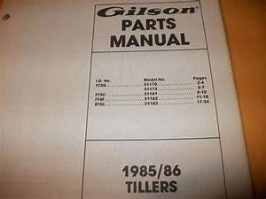 Gilson Tractor Gilson 1985  86 Tillers Illustrated Parts