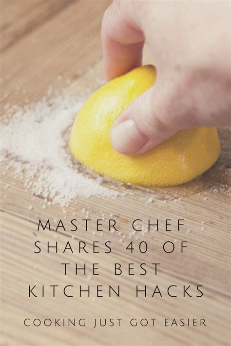 Kitchen Hacks That Make Cooking Easier by Master Chef Shares The 40 Best Kitchen Hacks He S