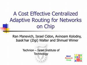 PPT - A Cost Effective Centralized Adaptive Routing for ...
