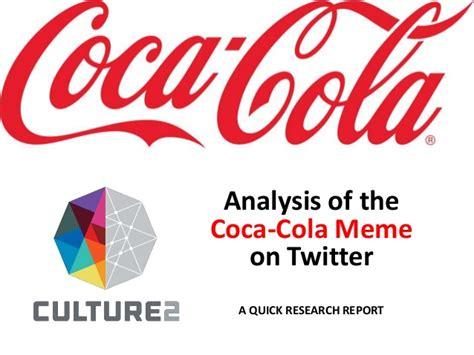 Memes Coca Cola - coca cola meme analyis