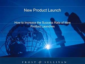 How To Increase The Success Rate Of New Product Launches