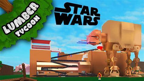 lumber tycoon  insane star wars base roblox youtube