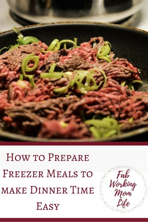 easy meals to make how to prepare freezer meals to make dinner time easy