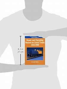 Greenberg U2019s Repair And Operating Manual For Lionel Trains