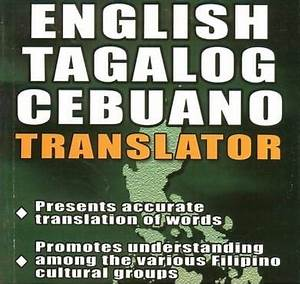 Translate english to tagalog,cebuano or bisaya by Roiancuares