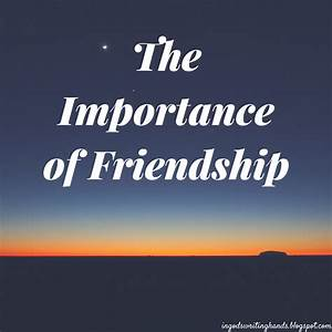 persuasive essay about importance of friendship