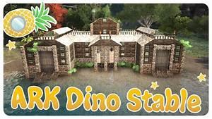 ARK Building A Dinosaur Stable YouTube