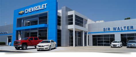 Sir Walter Chevrolet by Why Shop At Sir Walter Chevrolet Sir Walter Chevrolet