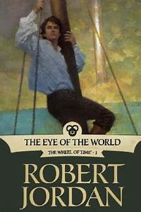 Review | THE EYE OF THE WORLD by Robert Jordan - A Dribble ...