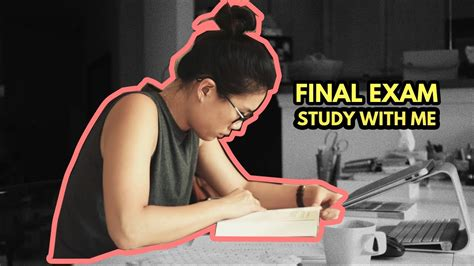 Study With Mefinals Exams Edition (no Music) Youtube