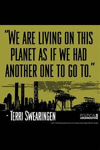 We only get one... Onegreenplanet Quotes