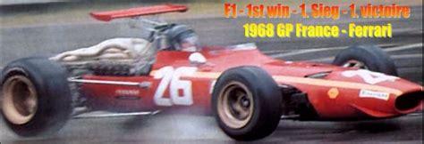Voir cette épingle et d'autres images dans formula1 par luis pereira. 1968 1st F1 win on Ferrari at GP France - at same time ...