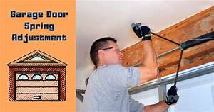 A Step By Step Guide To Garage Door Spring Adjustment
