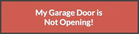 Garage Not Opening by My Garage Door Is Not Opening Rancho Cordova Overhead Door