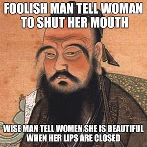 Wise Confucius Meme | www.pixshark.com - Images Galleries ...