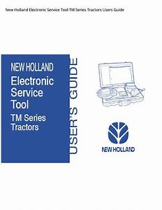 New Holland Electronic Service Tool Tm Series Tractors