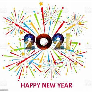 Happy New Year 2021 With Firework Background Firework Display Colorful For Holidays Stock ...