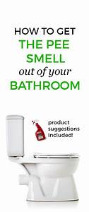 9 ways to get rid of pee smell toilets the o39jays and tips for How to get pee smell out of bathroom