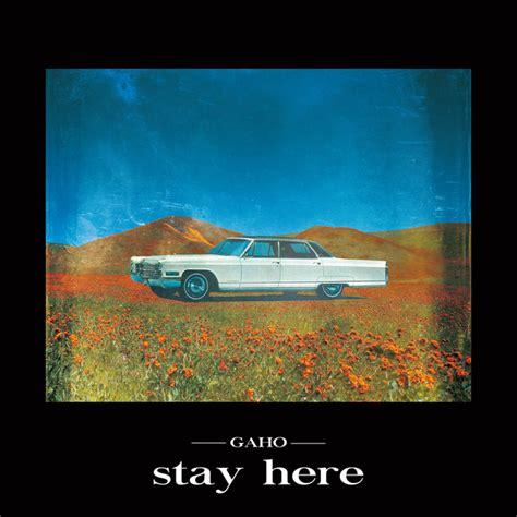 stay   gaho lyrics