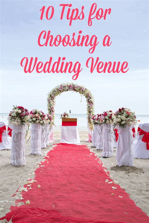 10 Tips For Choosing A Wedding Venue  Love, Pasta, And A