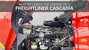 How To Check A Freightliner Cascadia Engine
