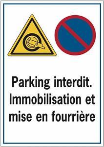 Mise En Fourrière : panneau routier de dissuasion parking interdit immobilisation et mise en fourri re seton fr ~ Gottalentnigeria.com Avis de Voitures