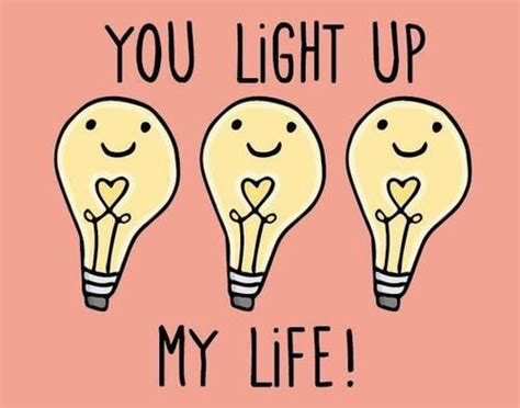 you light up my you light up my pictures photos and images for