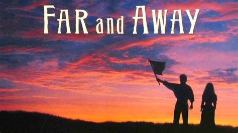 Far And Away  Movie Review #jpmn Youtube
